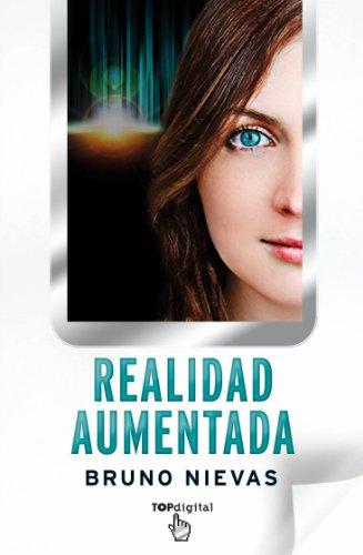 Realidad aumentada (Spanish Edition) [Bruno Nievas] (De Bolsillo)