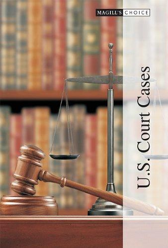 Magill's Choice: U.S. Court Cases
