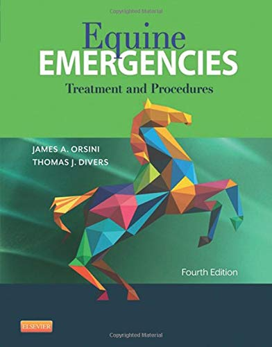 (Equine Emergencies: Treatment and Procedures )
