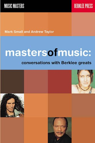 Masters of Music: Conversations with Berklee Greats (Music Masters)