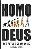 Homo Deus: The Future of Mankind