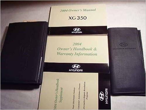 2004 hyundai xg350 xg 350 owners manual hyundai amazon books fandeluxe Gallery