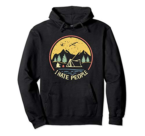 Love Camping I hate People Hoodie Funny Hiking Outfit - Hoodie I People Hate