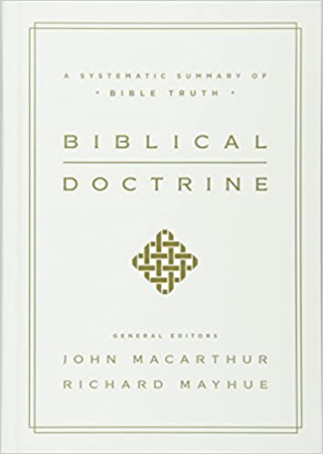 Biblical doctrine a systematic summary of bible truth john biblical doctrine a systematic summary of bible truth john macarthur richard mayhue 9781433545917 amazon books fandeluxe Choice Image