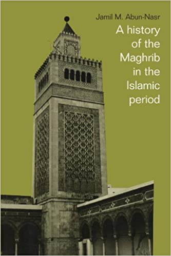 Amazon a history of the maghrib in the islamic period amazon a history of the maghrib in the islamic period 9780521337670 jamil m abun nasr books fandeluxe Images