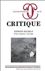 Critique, N° 788-789, janvier- : Georges Bataille, d'un monde à l'autre
