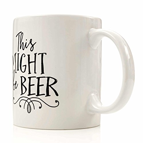 This Might Be Beer Mug By Eitly