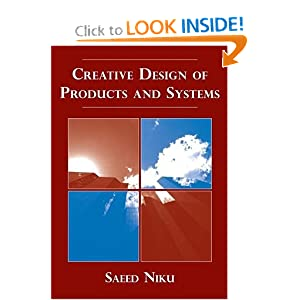 Creative Design of Products and Systems Saeed B. Niku