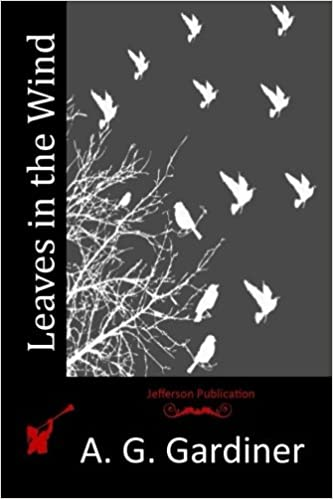 leaves in the wind a g gardiner com books