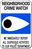 "Metal Sign: 12""x18"" - Neighborhood Crime Watch"
