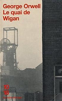 Le quai de Wigan par Orwell