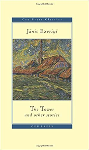 The Tower and Other Stories (CEU Press Classics Book 13)
