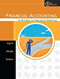 img - for Financial Accounting: A Bridge to Decision Making book / textbook / text book