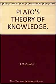 plato and the concept of knowledge Plato had a strong belief that what we know in this life is recollected knowledge that was obtained in a former life, and that our soul has all the knowledge in this world, and we learn new things by recollecting what the soul already knew in the first place plato offers three observations of.