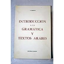 Introducción a la gramática y textos árabes