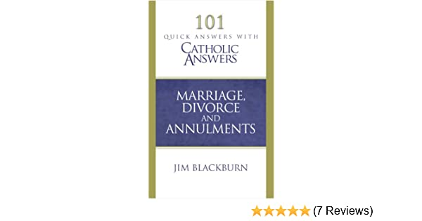 Annulment catholic answers