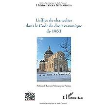 L'office de chancelier dans le Code de droit canonique de 1983