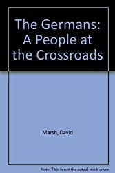 The Germans: A People at the Crossroads