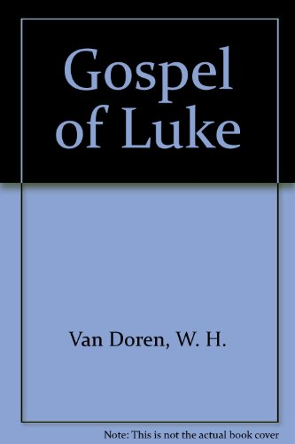 Gospel of Luke Essay Sample