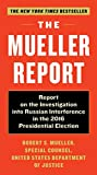 img - for The Mueller Report: Report on the Investigation into Russian Interference in the 2016 Presidential Election book / textbook / text book