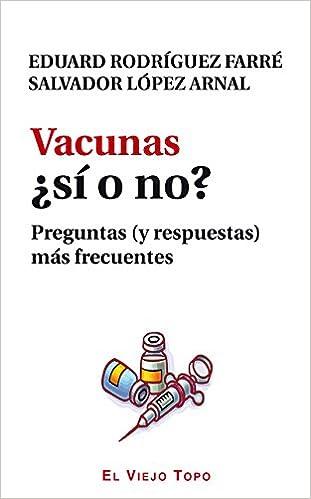 Descargar libros electrónicos en línea gratis Vacunas ¿Sí o no?. Preguntas (y respuestas) más frecuentes. MOBI