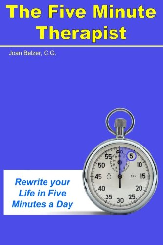The Five Minute Therapist by CreateSpace Independent Publishing Platform