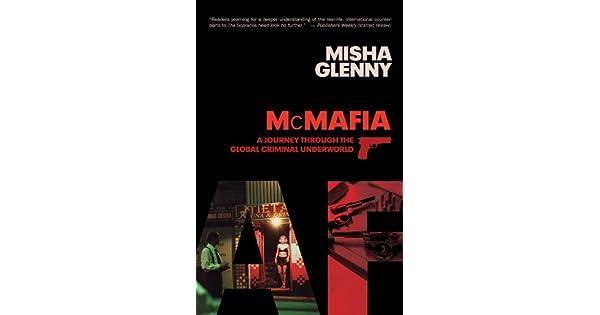 Amazon.com: McMafia: A Journey through the Global Underworld ...