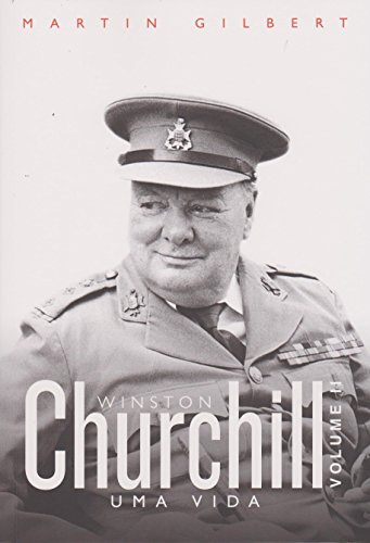 Churchill. Uma Vida - Volume 2