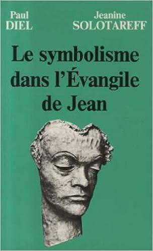En ligne téléchargement Le symbolisme dans l'Évangile de Jean pdf