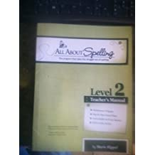 All About Spelling Level 2 Teacher's Manual by Marie Rippel (2010-01-01)