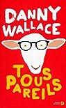 Tous pareils par Wallace