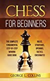 Chess for Beginners: The Complete Fundamental