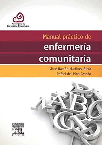 Manual practico de enfermeria comunitaria (Spanish Edition)