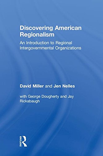 Discovering American Regionalism: An Introduction to Regional Intergovernmental Organizations