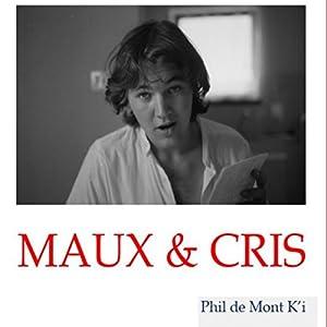 Maux & Cris | Livre audio