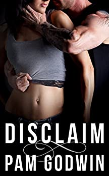 Disclaim (Deliver Book 3) by [Godwin, Pam]