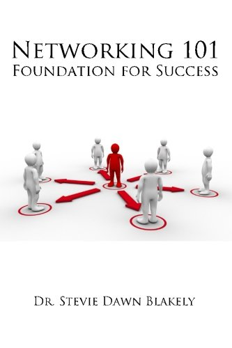 Networking 101: Foundation for Success