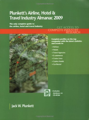 plunketts-airline-hotel-travel-industry-almanac-2009-airline-hotel-travel-industry-market-research-s
