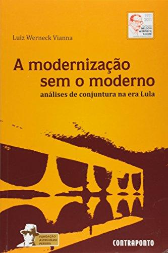 Modernização sem o Moderno - Volume 5. Série Brasil e Itália