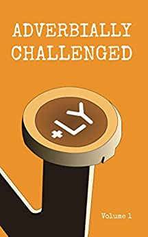 Adverbially Challenged Volume 1 by [Fielden, Christopher]