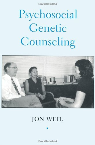By Jon Weil - Psychosocial Genetic Counseling: 1st (first) Edition pdf