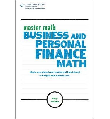 Master Math: Business and Personal Finance Math (Master Math Series) [Paperback] [2011] (Author) Mary Hansen PDF ePub ebook