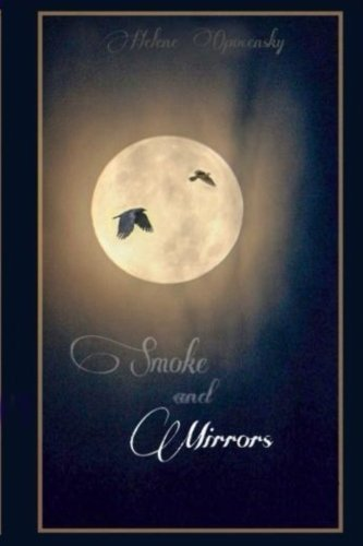 Read Online Smoke and Mirrors (Volume 1) ebook