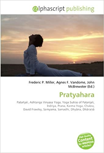Pratyahara: Patañjali, Ashtanga Vinyasa Yoga, Yoga Sutras of ...