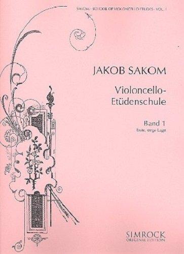 Violoncello-Etüden-Schule: Erste, enge Lage. Heft 1. Violoncello. Musiknoten – 1. Januar 2000 Jakob Sakom Benjamin - Simrock B00006M2C3 77-VNV1-8JJG