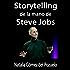 Ejemplo de STORYTELLING de la mano de STEVE JOBS: Análisis de su conferencia en Stanford