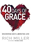 40 Days of Grace, Rich Miller, 0857214438
