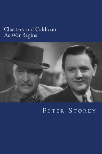 Charters and Caldicott: As War Begins