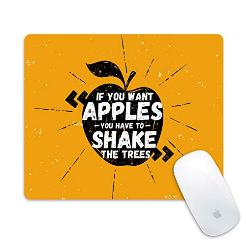 (Galdas Gaming Mouse Pad Inspirational Quotes Design Mousepad Non Slip Rubber Mouse MatYellow Rectangle Mouse Pads for Computers Laptop - If You Want Apples You Have to Shake The Trees)