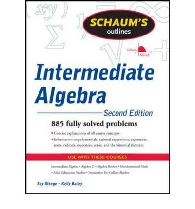 [(Schaum's Outline of Intermediate Algebra)] [Author: Ray Steege] published on (May, 2010)